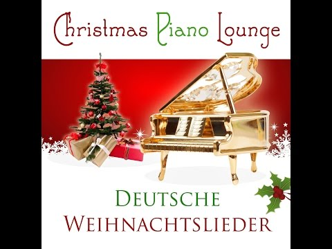 Christmas Piano! - Christmas Piano Lounge - Deutsche Weihnachtslieder (Christmas Pearls) [Full A...