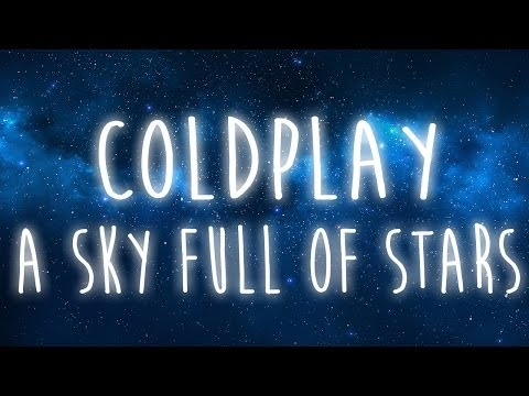 A Sky Full of Stars - Coldplay [LYRIC VIDEO]