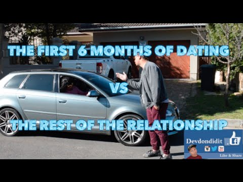 The First 6 Months Of A Relationship