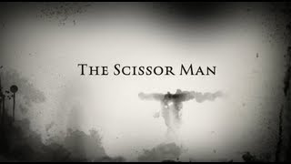 The Scissor Man [TRAILER]