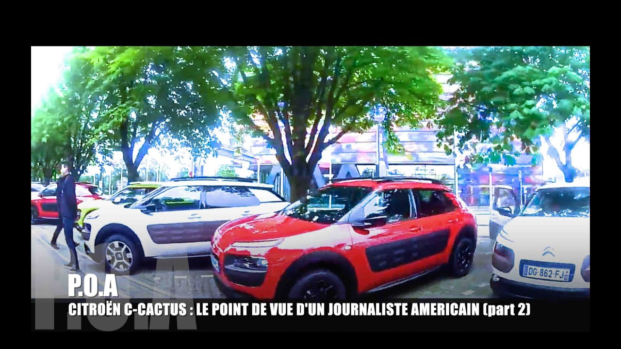 maxresdefault citroën c4 cactus, analysis of a us journalist (v o sous titrée