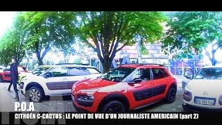 Citroën C4 Cactus, analysis of a US journalist (v.o sous titré)