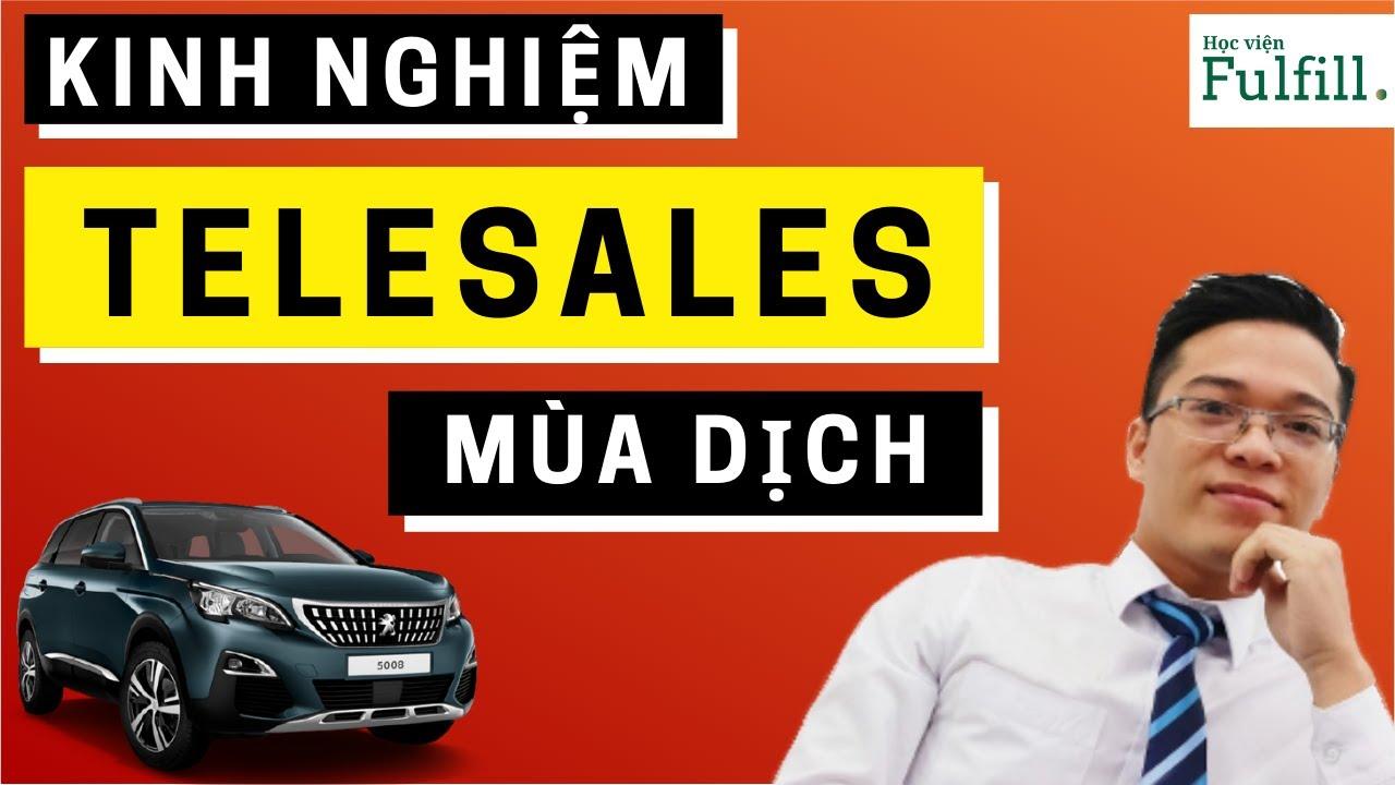 [Full] Bí kíp Telesales quảng cáo xe hơi cho Sale Ô tô mùa dịch| Học viện Fulfill