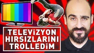 TELEVİZYON HIRSIZLARINI TAKLAYA GETİRİP TROLLEDİM !