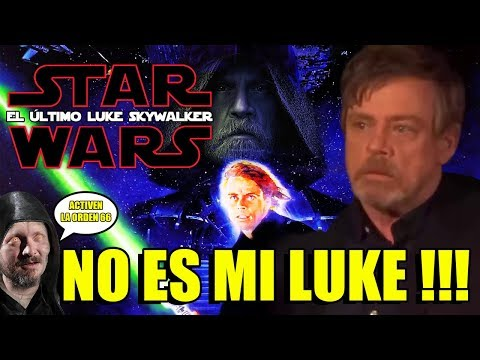 EL DOLOR DE MARK HAMILL - LUKE SKYWALKER - THE LAST JEDI - CRÍTICA - JOHN DOE - STAR WARS - VIII