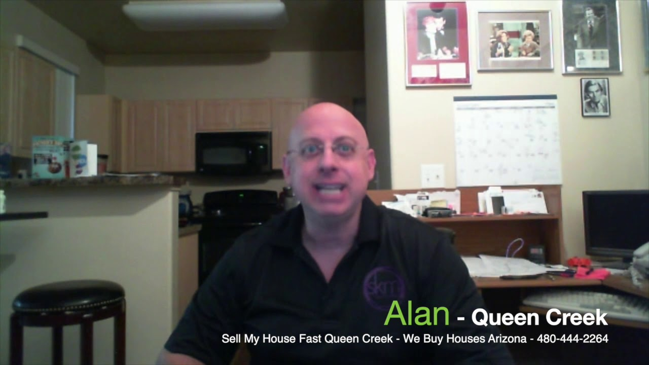 Sell My House FAST in Arizona! WeBuyHousesArizona.com (480)444-2274 (Queen Creek AZ) We Buy Houses!