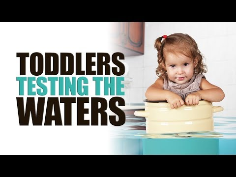 Toddlers Testing the Waters