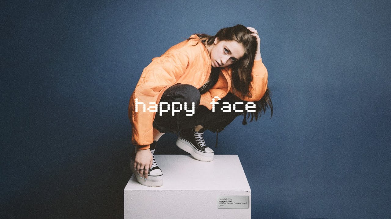 Tate McRae - happy face (Lyrics)