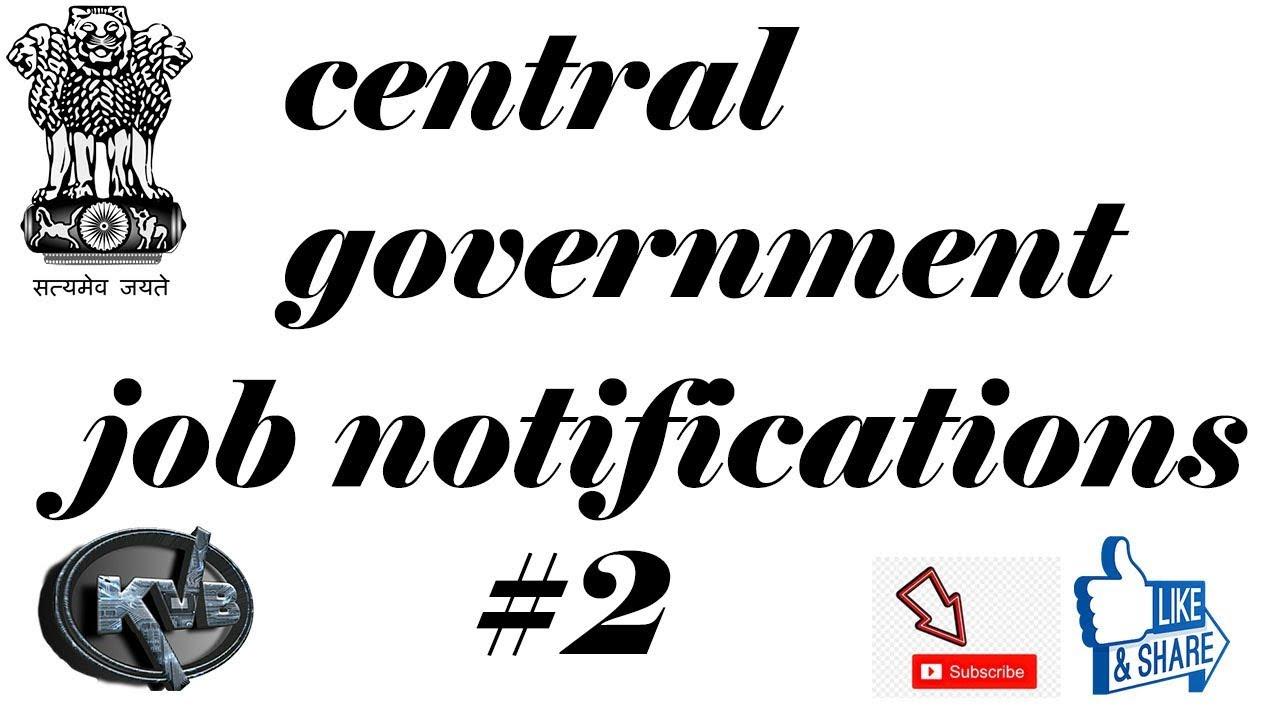 central gov job notifications