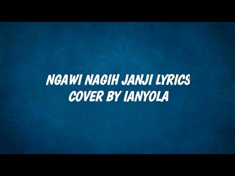 ngawi-nagih-janji-lyrics-cover-by-ianyola
