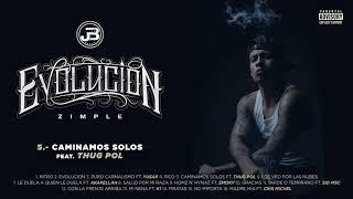 5. Zimple - Caminamos Solos ft. Thug Pol (Audio Oficial)