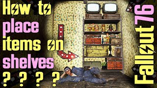 Fallout 76 Advanced C.A.M.P. Build - Decorating shelves | How to make your camp look even better!|