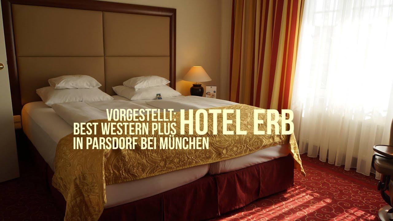 Vorgestellt Best Western Plus Hotel Erb In Parsdorf Bei München