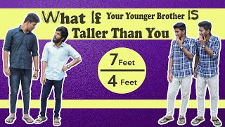 What if your younger brother is taller than you? | Laughing Soda