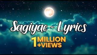 Sagiyae - Lyrics II Original Track II Suriavelan - Rupini Anbalagan - Stephen Zechariah II