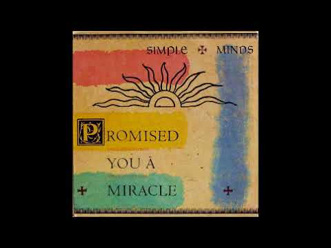 Promised You A Miracle (Remix) by Simple Minds