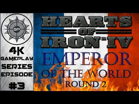 Axis vs. The French Empire - Hearts of Iron IV Emperor of the World Round 2 Mod 4K Series #3