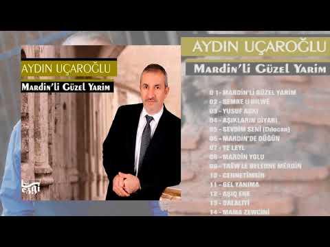 Aydın Uçaroğlu - Aşıkların Şehri #Mardin