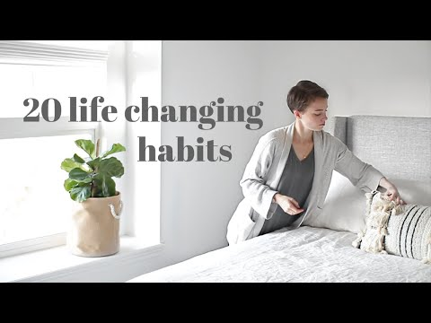 20 Life Changing Habits To Start NOW For 2020