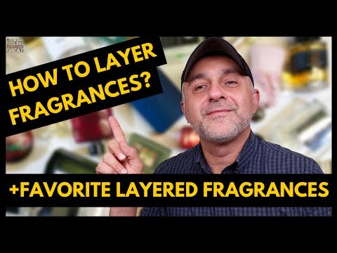 How To Layer Fragrances + My Favorite Fragrance Layering Combos