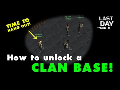 Unlocking a Clan Base in Last Day on Earth Update 1.10.2