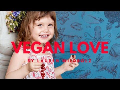 Vegan Love Cookbook 2017 by Lauren Wildbolz