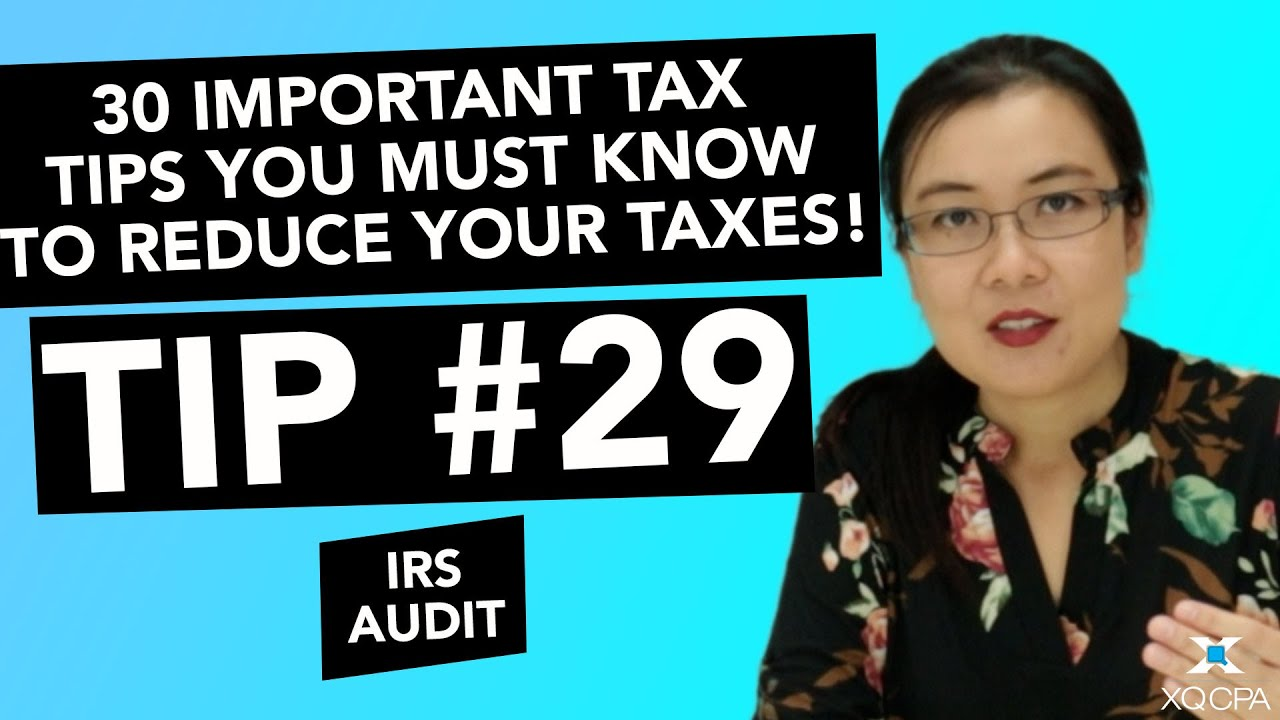 30 Important Tax Tips You Must Know to Reduce Your Taxes! - #29 IRS Audit