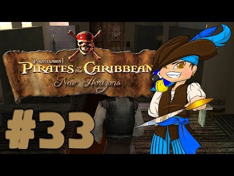Pirates of the Caribbean: New Horizons: Ep 33: Helping The Church