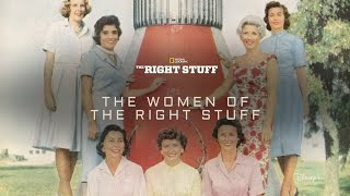 The Women Of The Right Stuff | The Right Stuff | Disney+