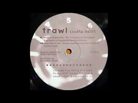 Trawl - Trawl (Wireless Rupture Mix) A1