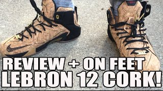 WHY U NO SELL OUT? Nike Lebron 12 EXT Cork Review Thoughts + On Feet