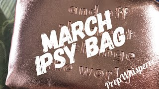 March Ipsy Bag and a little bit of a comedy show LOL