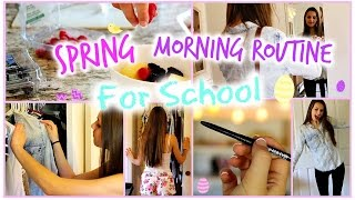 Spring Morning Routine For School! 2015 ☼