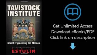 Tavistock Institute Social Engineering The Masses Free Online