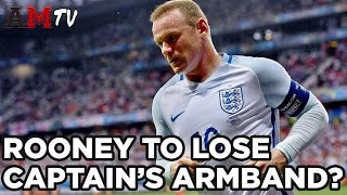 Rooney To Lose England Captaincy? | Latest Football News