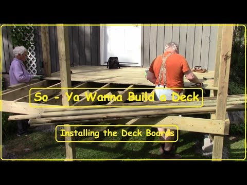Let's Build a Deck - Installing Decking