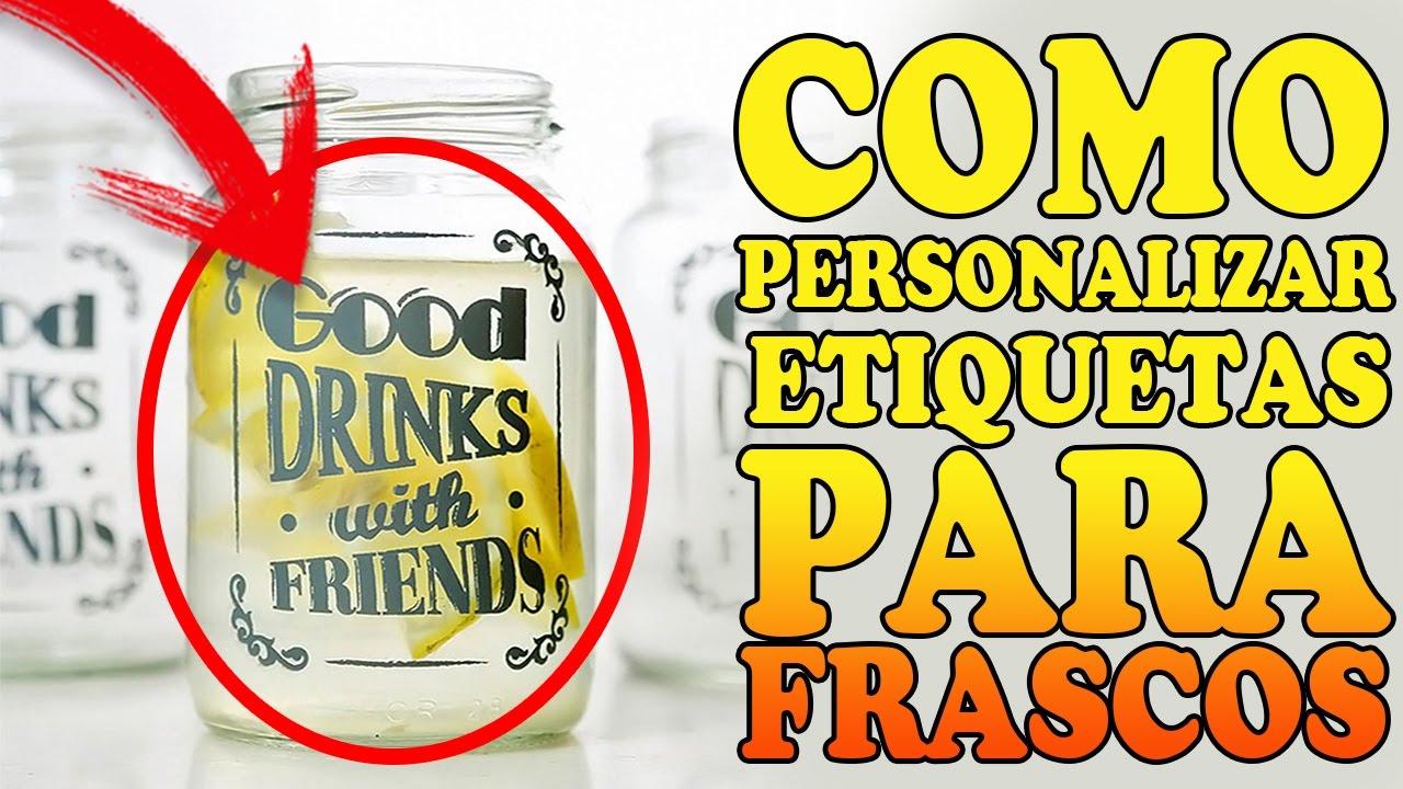 Como personalizar etiquetas para frascos - YouTube