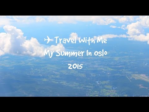 Travel With Me: My Summer In Oslo 2015