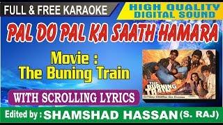 Pal Do Pal Ka Saath Hamara Karaoke With Lyrics The Burning Train Md Rafi Asha Ji by Shamshad Hassan
