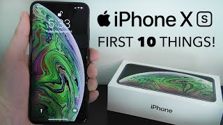 iPhone XS - First 10 Things To Do!