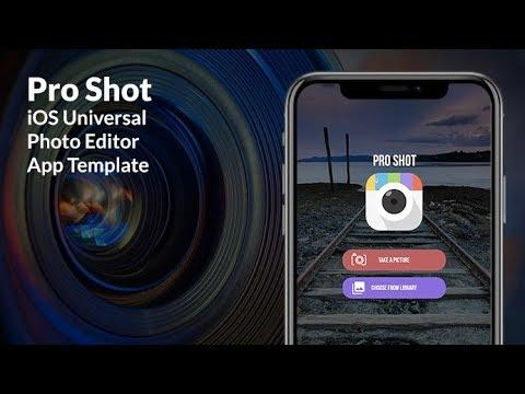 Pro Shot | iOS Universal Photo Editor App Template