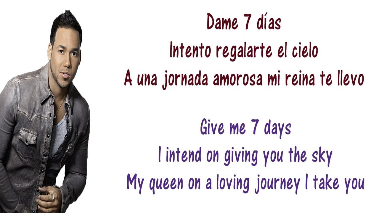 Romeo Santos - 7 Días Lyrics English and Spanish - Translation ...Romeo Santos - 7 Días Lyrics English and Spanish - Translation & Meaning