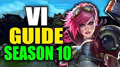 SEASON 10 VI GAMEPLAY GUIDE - (Best Vi Build, Runes, Playstyle) - League of Legends