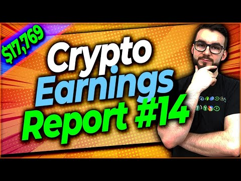 ▶️ How Much Crypto Can You Earn – Earnings Report #14 | EP#410