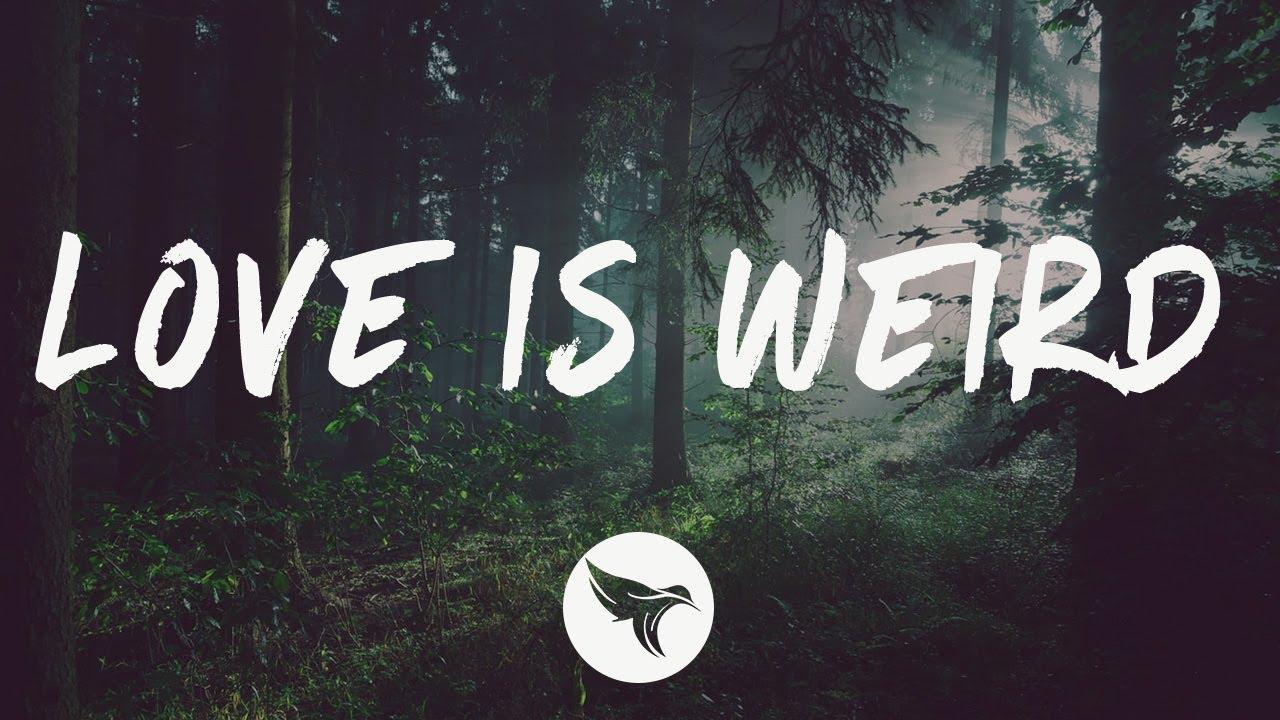 Julia Michaels - Love Is Weird (Lyrics)