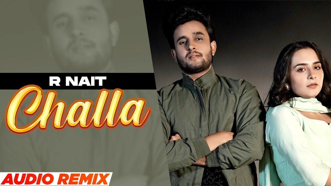 Challa (Full Audio) | R Nait | Laddi Gill | Sruishty Maan | Latest Punjabi Song 2021 | Speed Records