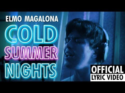 Elmo Magalona  Cold Summer Nights  Lyric