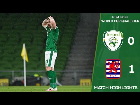 HIGHLIGHTS | Ireland 0-1 Luxembourg - FIFA 2022 World Cup Qualifier