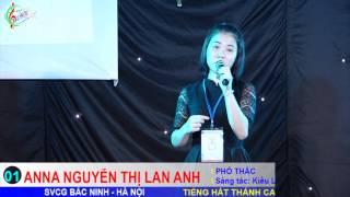 Phó Thác - Lan Anh - Tiếng Hát Thánh Ca Têrêsa 2014 SVCG Bắc Ninh tại Hà Nội