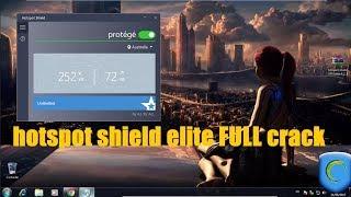 hotspot shield  elite 2017/2018 laste version full crack||Best Vpn